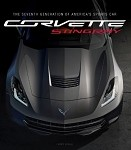 C7 2014 Corvette Stingray: The Seventh Generation Of America's Sports Car - Hardcover