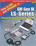 C5 C6 C7 Corvette 1997-2014+ How To Use & Upgrade to GM Gen III LS-Series Book