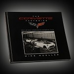 THE CORVETTE FACTORIES: BUILDING AMERICA'S SPORTS CAR BOOK