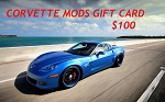$100 Corvette Mods Gift Card  - PURCHASE WITH REWARDS POINTS