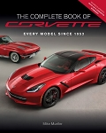 The Complete Book Of Corvette: Every Model Since 1953 - Hardcover