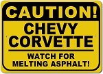 Corvette Caution Watch For Melting Asphalt Sign