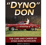 Dyno Don: The Cars and Career of Dyno Don Nicholson