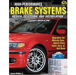 High-Performance Brake Systems: Design, Selection, and Installation