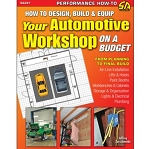 How to Design, Build and Equip Your Automotive Workshop on a Budget