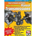 How to Rebuild and Modify High Performance Manual Transmissions