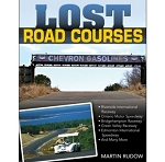 Lost Road Courses: Ghosts of Riverside, Ontario, Bridgehampton & More