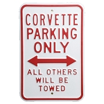 C3 C4 C5 C6 Corvette 1968-2013 Parking Only Signs