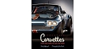 C2 C3 C4 C5 C6 C7 Corvette 1968-2019 Legendary Corvettes Book