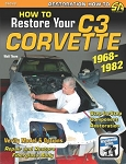C3 Corvette 1968-1982 How to Restore Your C3 Corvette - Restoration How-To Paperback