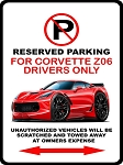 C7 Corvette Z06 2014+ CAR-toon Reserved Parking Sign - Body Style & Color Options