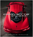 Corvette Stingray The Mid-Engine Revolution Hardcover
