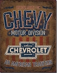 Chevy Motor Division An American Tradition Tin Sign