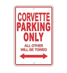 C2 C3 C4 C5 C6 Corvette 1968-2013 Parking Only Signs