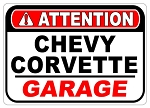 Corvette Attention Garage Sign