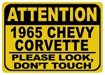 Corvette Attention Please Look Dont Touch Sign