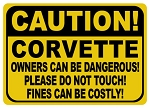Corvette Caution Owners Can Be Dangerous Sign
