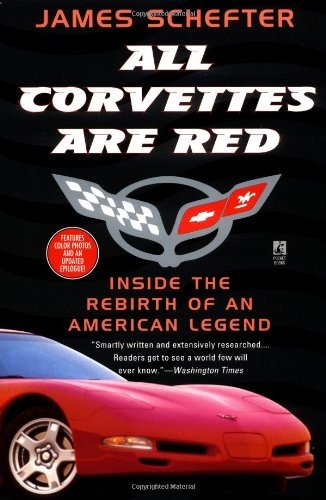 C5 1997-2004 All Corvettes Are Red (Inside The Rebirth Of An American Legend) - Paperback