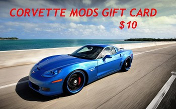 $10 Corvette Mods Gift Card - PURCHASE WITH REWARDS POINTS