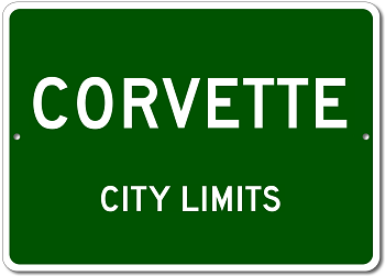 Corvette City Limits Sign